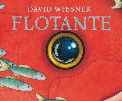Flotante/ Floating (Spanish Edition) - David Wiesner