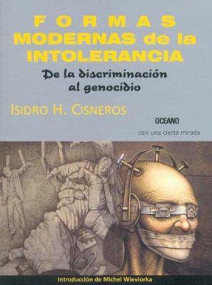 Formas Modernas de La Intolerancia 9789706519351