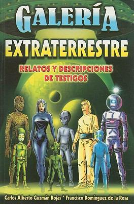 Galeria Extraterrestre = Extraterrestial Gallery 9789706668028