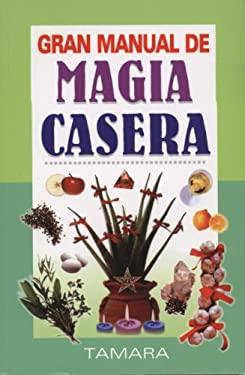 Gran Manual de Magia Casera 9789707751613