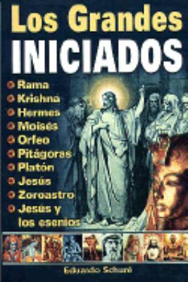 Grandes Iniciados. Los: The Great Initiators 9789706660671