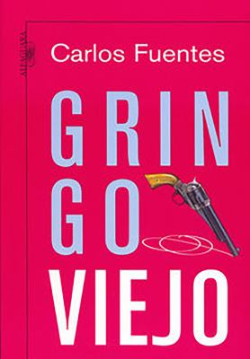Gringo Viejo 9789705800122