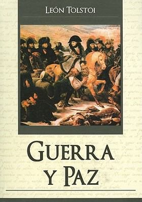 Guerra y Paz = War and Peace 9789707753648