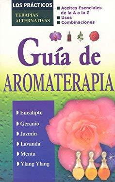 Guia de Aromaterapia 9789706669001