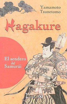Hagakure: La Senda del Samurai 9789707321281