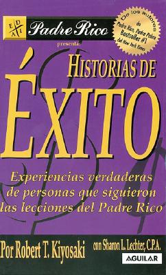 Historias de 'Xitos (Rich Dad's Success Stories) 9789707702882