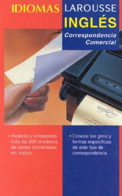 Ingles: Correspondencia Comercial 9789706074294