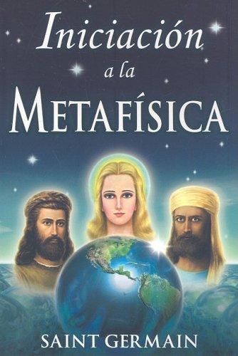 Iniciacion a la Metafisica 9789706660916