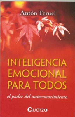 Inteligencia Emocional Para Todos: El Poder del Autoconocimiento 9789707320574