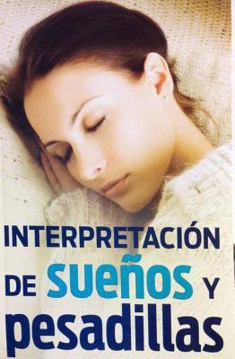 Interpretacion de Suenos y Pesadillas 9789706272492