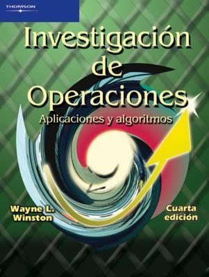 Investigacion de Operaciones: Aplicaciones y Algoritmos 9789706863621