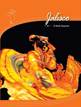 Jalisco: El Baile Regional [With CD and DVD] 9789707560284