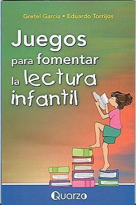 Juegos Para Fomentar la Lectura Infantil 9789707320666