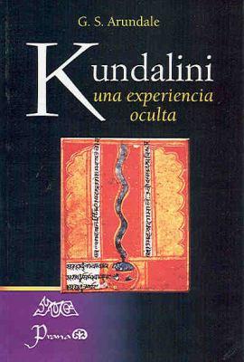 Kundalini. Una Experiencia Oculta 9789707322714