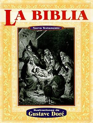 La Biblia Nuevo Testamento = The Holy Bible: The New Testament 9789706666123