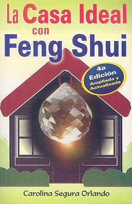 La Casa Ideal Con Feng Shui