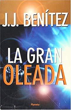 La Gran Oleada 9789703701940
