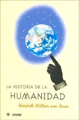 La Historia de La Humanidad 9789706518972