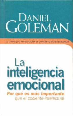 La Inteligencia Emocional = Emotional Intelligence 9789707102798