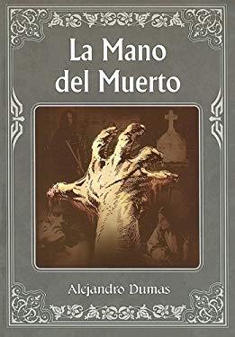 La Mano del Muerto = The Hand of Death