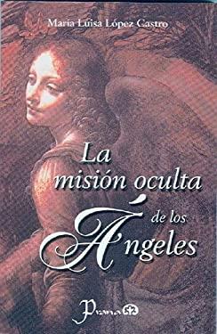 La Mision Oculta de Los Angeles 9789707321168