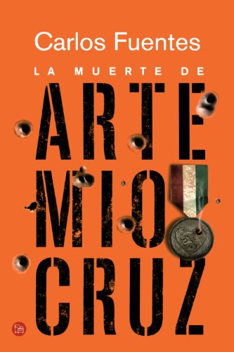 La Muerte de Artemio Cruz = The Death of Artemio Cruz 9789708120470