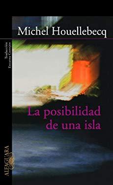 La Posibilidad de Una Isla 9789707703926