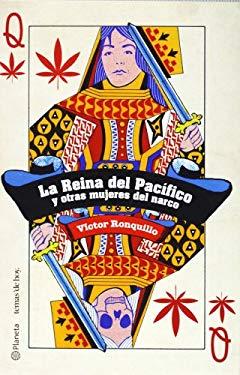 La Reina del Pacifico y Otras Mujeres del Narco 9789703708055