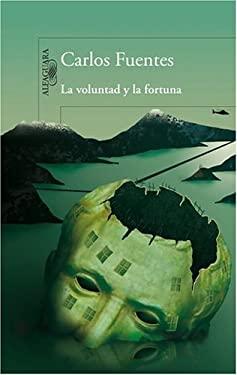 La Voluntad y la Fortuna 9789705804465