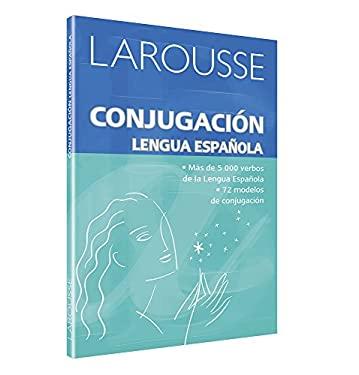 Larousse Conjugacion Lengua Espanola 9789702213550