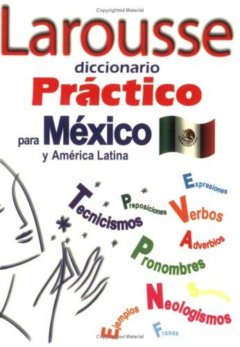 Larousse Diccionario Practico Para Mexico y America Latina 9789702213604