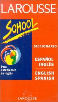 larousse diccionario school espanolingles larousse