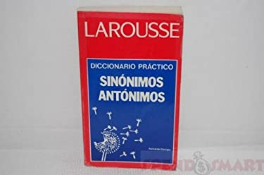 Larousse Sinonimos y Antonimos 9789706071279