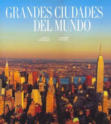 Las Grandes Ciudades del Mundo 9789706519603
