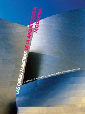 Las Obras Maestras de la Arquitectura Moderna 9789707184428