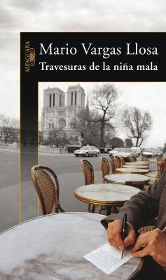 Las Travesuras de La Nina Mala 9789707704664