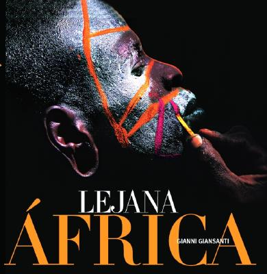 Lejana Africa: Vanishing Africa, Spanish-Language Edition 9789707182653