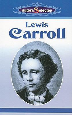 Lewis Carroll = Lewis Carroll 9789706666567