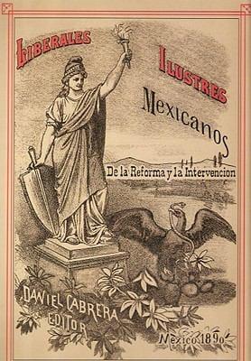 Liberales Ilustres Mexicanos: de La Reforma y de La Intervencion