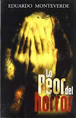 Lo Peor del Horror 9789707101739