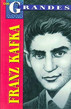 Los Grandes-Franz Kafka: The Greatests-Franz Kafka 9789707750517