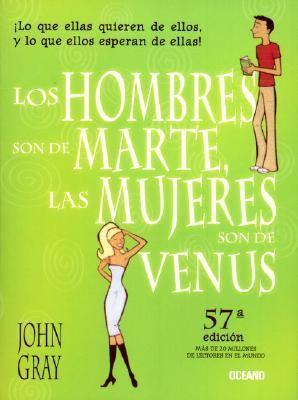 Los Hombres Son de Marte Las Mujeres Son de Venus 9789706517340