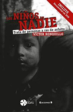 Los Ninos de Nadie [With DVD] 9789707102620