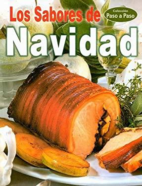 Los Sabores de Navidad = The Tastes of Christmas 9789707750210