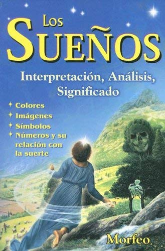 Los Suenos: Interpretacion, Analisis, Significado 9789706661623