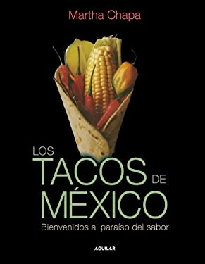 Los Tacos de Mexico (Mexico's Tacos) 9789705803932