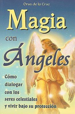 Magia Con Angeles 9789706667564