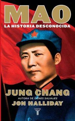 Mao: La Historia Desconocida 9789707704244
