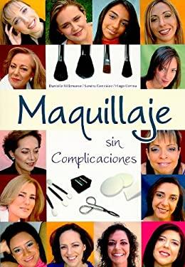 Maquillaje Sin Complicaciones 9789707751699