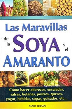 Maravillas de La Soya y El Amaranto 9789706662019